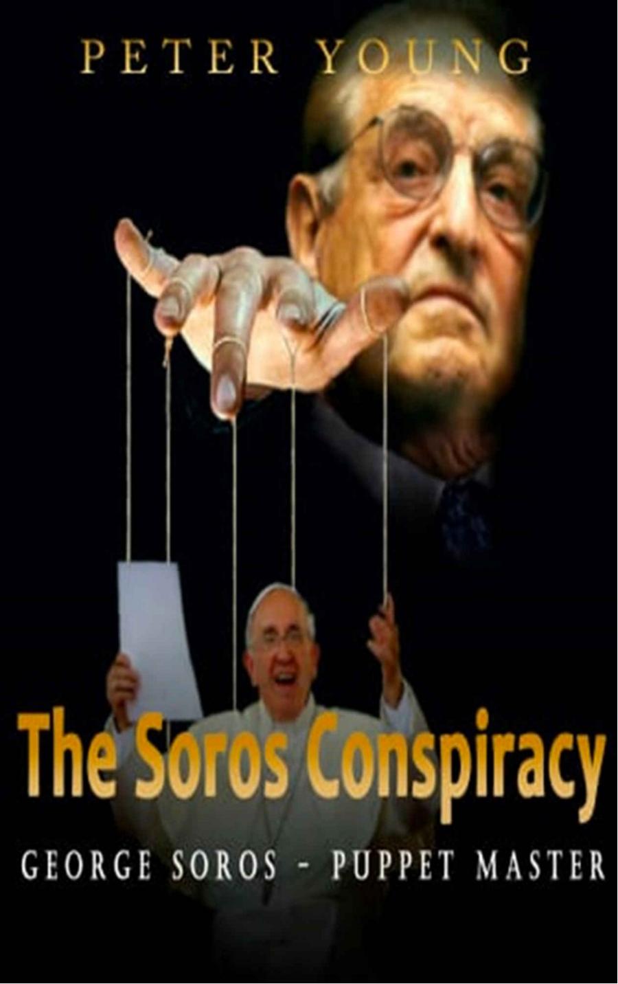 The Soros conspiracy.jpg