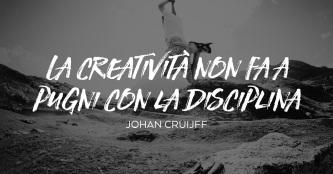 creatività e disciplina-citazione-johan-cruijff