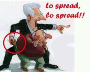Lo spread, lo spread!!