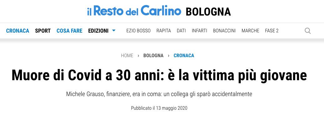 Il resto del Carlino - in coma muore per Covid